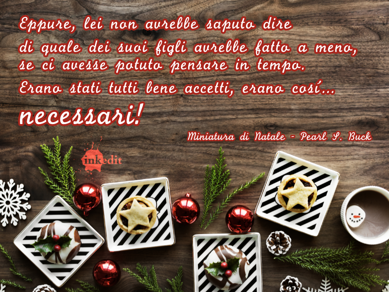 Thank God It's Friday – Miniatura di Natale – Pearl S. Buck