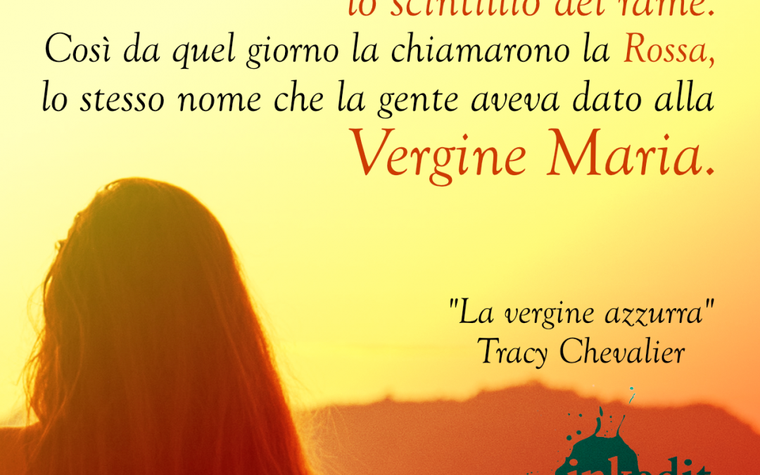 Thank God It's Friday – La vergine azzurra – Tracy Chevalier