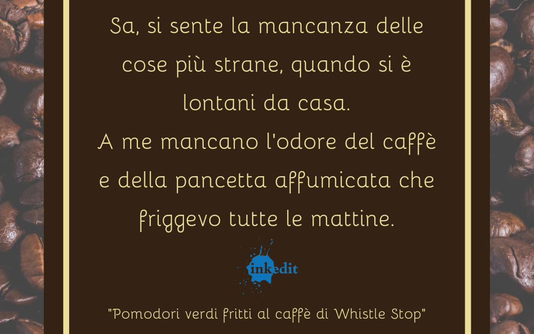 Thank God It's Friday – Pomodori verdi fritti al caffè di Whistle Stop – Fannie Flag