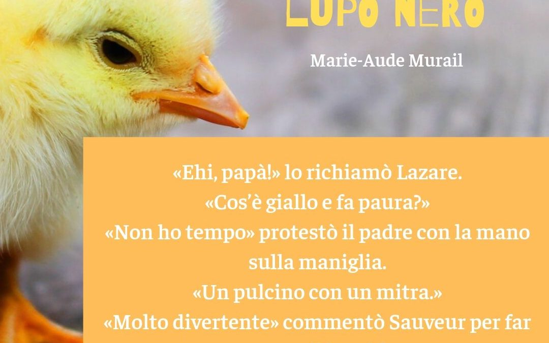 Thank God It's Friday – Marie-Aude Murail – Lupa bianca lupo nero